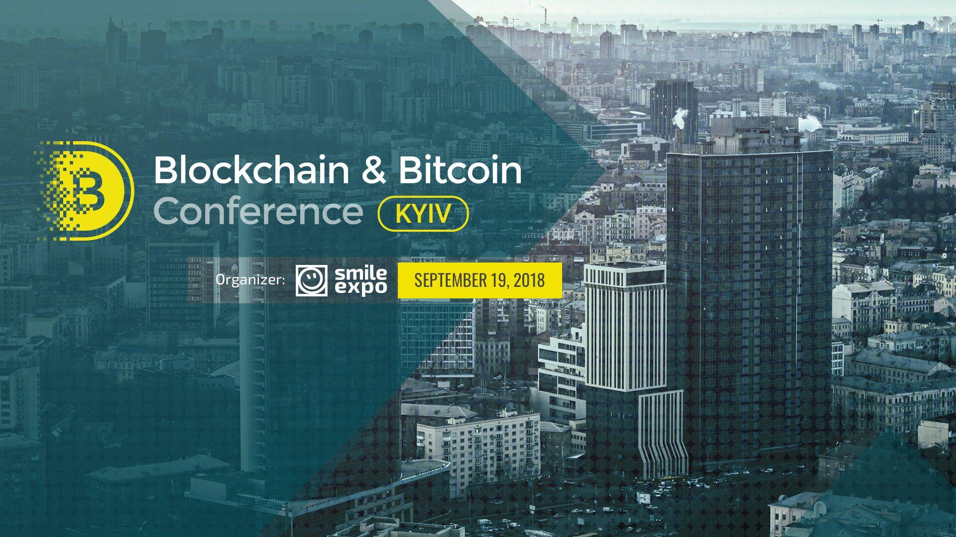 В Україні вшосте відбудеться міжнародна криптоподія – Blockchain & Bitcoin Conference Kyiv
