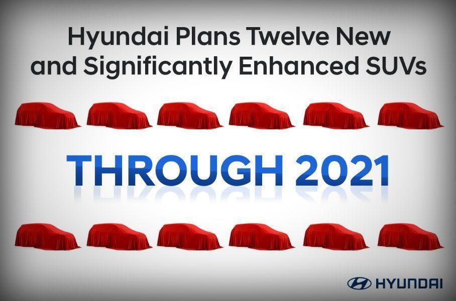 Компания Hyundai намерена представить до конца будущего года дюжину новых или существенно обновленных кроссоверов